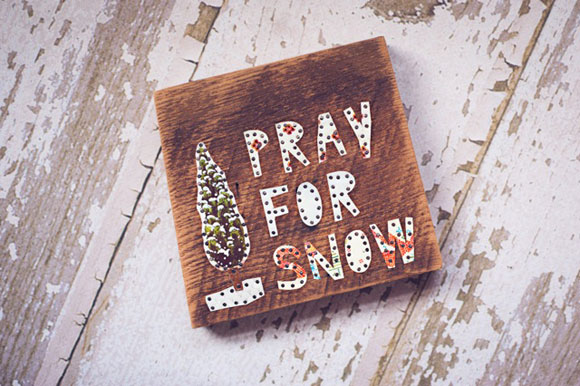 Worker Bird Pray for Snow sign