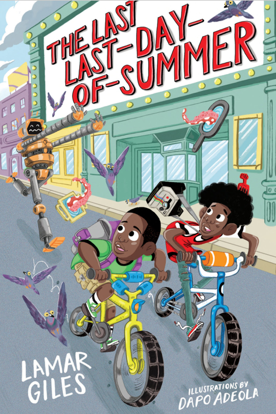 THE LAST LAST-DAY-OF-SUMMER, by Lamar Giles
